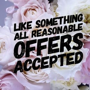 Accept all reasonable offer!